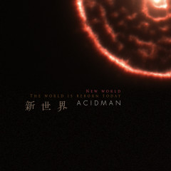 Shinsekai - ACIDMAN