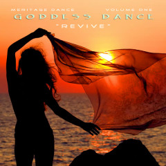 Meritage Dance: Goddess Dance (Revive), Vol. 1 - Various Artists