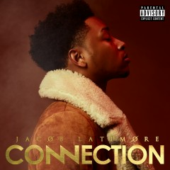 Connection - Jacob Latimore