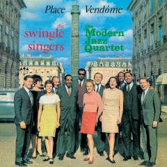 Place Vendome - The Swingle Singers, The Modern Jazz Quartet
