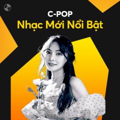C-Pop Nhạc Mới Nổi Bật - YU, PANTHEPACK, DREAM4, Tỉnh Lung (Jing Long)