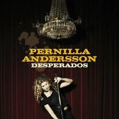 Desperados - Pernilla Andersson