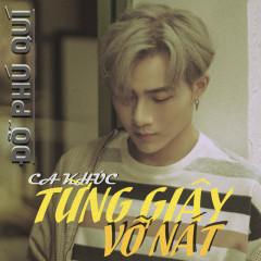 Từng Giây Vỡ Nát (Single) - Đỗ Phú Quí
