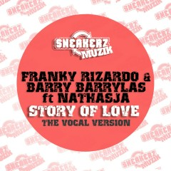Story Of Love (feat. Nathasja) [The Vocal Version] - Franky Rizardo, Barry Barrylas, Nathasja