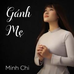Gánh Mẹ (Single) - Minh Chi