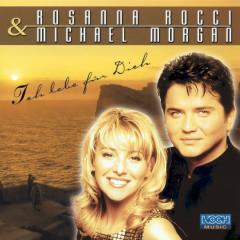 Ich lebe für Dich - Rosanna Rocci, Michael Morgan