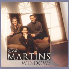 Windows - The Martins