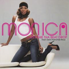 Everytime Tha Beat Drop EP - Monica