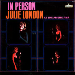 In Person At The Americana - Julie London