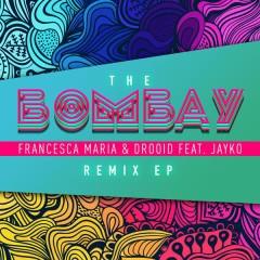 The Bombay (Remix EP)
