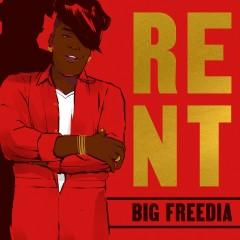 Rent - Big Freedia
