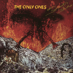 Even Serpents Shine - The Only Ones