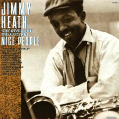 Nice People - Jimmy Heath