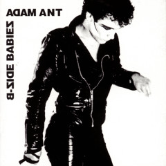 B-Side Babies - Adam & The Ants