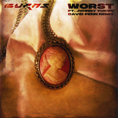 Worst (David Penn Remix)