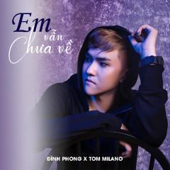 Em Vẫn Chưa Về (Remix) (Single)