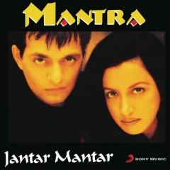 Jantar Mantar - Mantra