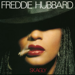 Skagly - Freddie Hubbard