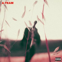 A-Team - Travis Scott
