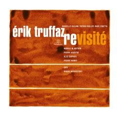Revisité (Edition Deluxe) - Erik Truffaz