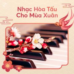 Nhạc Hòa Tấu Cho Mùa Xuân - Various Artists