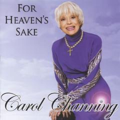 For Heaven's Sake - Carol Channing