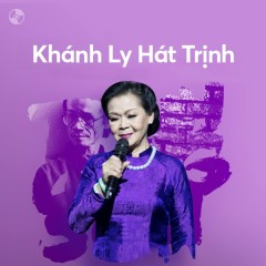 Khánh Ly Hát Trịnh - Khánh Ly, Trịnh Công Sơn