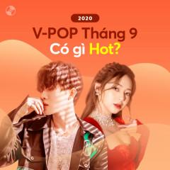 V-Pop Tháng 9/2020 Có Gì Hot? - Various Artists