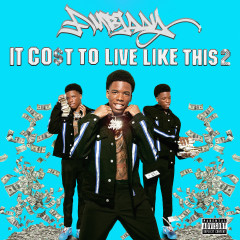 It Cost To Live Like This Pt. 2 - Ambjaay