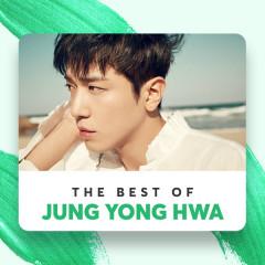 Những Bài Hát Hay Nhất Của Jung Yong Hwa - Jung Yong Hwa
