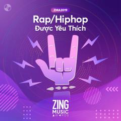 Top 20 Ca Khúc Rap/Hiphop Được Yêu Thích #ZMA2019