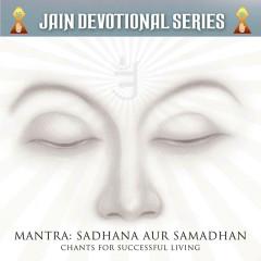 Mantra: Sadhana Aur Samadhan - Various Artists