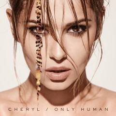 Only Human (Deluxe) - Cheryl