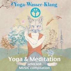 Yoga.Wasser.Klang: Yoga & Meditation