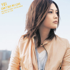 Can't Buy My Love - YUI