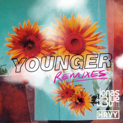 Younger (Remixes) - Jonas Blue, HRVY