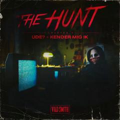 The Hunt Chapter 1: Ude? / Kender Mig Ik' - Vild Smith
