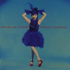 Prima Donna! - Anne-Lie Rydé