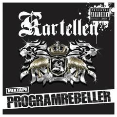 Programrebeller (Mixtape) - Kartellen