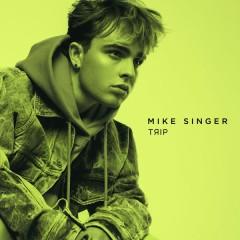 Trip - Mike Singer