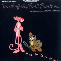 The Trail of the Pink Panther: Music From The Motion Picture - Henry Mancini