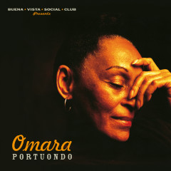 Omara Portuondo (Buena Vista Social Club Presents) [2019 - Remaster] - Omara Portuondo