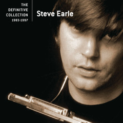 The Definitive Collection - Steve Earle