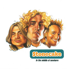 In The Middle Of Nowhere - Stonecake