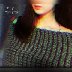 Mymymy (Single) - Iony