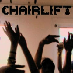 Does You Inspire You - Chairlift