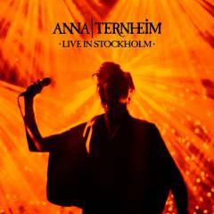 Live In Stockholm - Anna Ternheim
