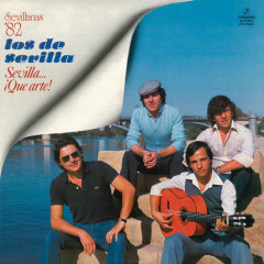Sevilla Que Arte (Remasterizado)