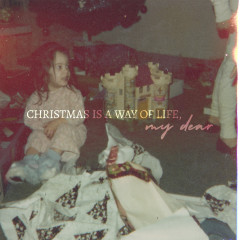 Christmas Is a Way of Life, My Dear - Chantal Kreviazuk