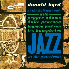 At The Half Note Cafe (Vol. 1 / Live / Remastered 2015) - Donald Byrd, Pepper Adams, Duke Pearson, Laymon Jackson, Lex Humphries